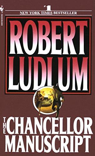 The Chancellor Manuscript: A Novel, Robert Ludlum