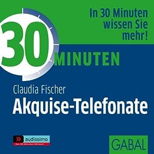 30 Minuten Akquise-Telefonate Hörbuch