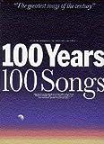 100 Years 100 Songs Large Edition Partitions pour Ligne De Melodie Paroles et AccordsSymboles dAccords
