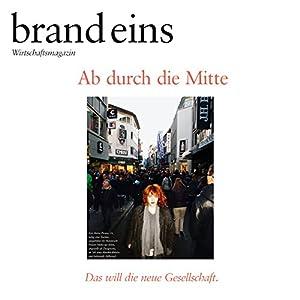 brand eins audio: Die bewegte Mitte Audiomagazin