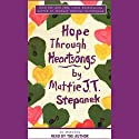 Hope Through Heartsongs Audiobook by Mattie J. T. Stepanek Narrated by Mattie J. T. Stepanek