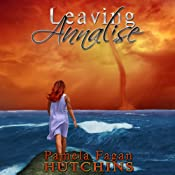 Leaving Annalise: Katie and Annalise, Volume 2 | [Pamela Fagan Hutchins]