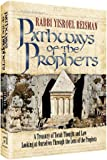 img - for Pathways of The Prophets: A Treasury of Torah Thought and Law - Looking at Ourselves Through the Lens of the Prophets, First Edition book / textbook / text book