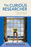 img - for The Curious Researcher (7th Edition) book / textbook / text book