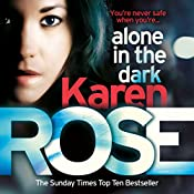 Alone in the Dark: Cincinnati Series, Book 2 | Karen Rose