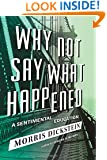 Why Not Say What Happened: A Sentimental Education