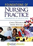 Foundations of Nursing Practice Text and...