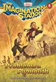 Problems in Plymouth (AIO Imagination Station Books)