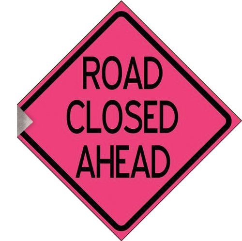 "48"" Windmaster Standard Reflexite Refl (Type Xi) Roll Up Sign W/ Crossb., ""Road Closed Ahead"", Pink"
