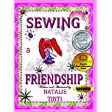 Sewing a Friendship ~ Natalie Tinti