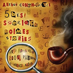 5 Best Sherlock Holmes Stories | [Arthur Conan Doyle]