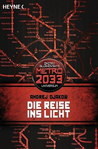 die-reise-ins-licht-metro-2033-universum-roman