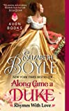 Along Came a Duke: Rhymes With Love by Elizabeth Boyle
