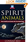 Spirit Animals: How to Identify and C...