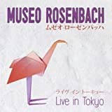 Live in Tokyo by Rosenbach, Museo (2014-03-11)