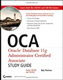51TvIR5nH%2BL. SL160  Top 5 Books of OCA & OCP Computer Certification Exams for February 23rd 2012  Featuring :#5: OCP: Oracle Database 11g Administrator Certified Professional Study Guide: (Exam 1Z0 053)