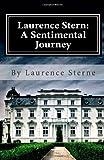 Laurence Sterne: A Sentimental Journey