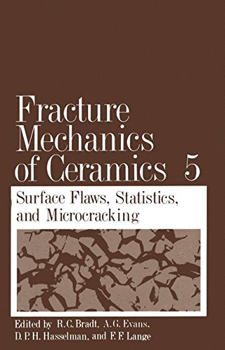Fracture Mechanics of Ceramics: Volume 5 Surface Flaws, Statistics, and Microcracking