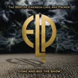 Come & See the Show: Best of Emerson Lake Palmer