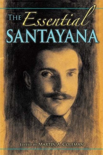 The Essential Santayana: Selected Writings (American Philosophy)