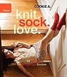 knit.sock.love.: 23 raffinierte Ideen...