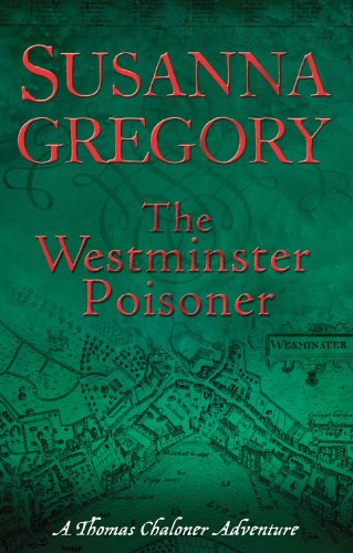 The Westminster Poisoner: 4 (Exploits of Thomas Chaloner)