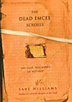 The Dead Emcee Scrolls: The Lost Teachings of Hip-Hop (English Edition)