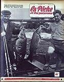 PECHE ET LES POISSONS (LA) [No 132] du 01/12/1956 - CARPE MIROIR DE 39 LIVRES ET CARPE COMMUNE DE 12 KILOS PECHEES PAR M. POULET- R. DAX.