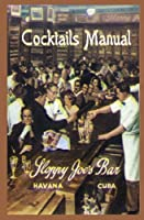 Sloppy Joe's Bar Cocktails Manual