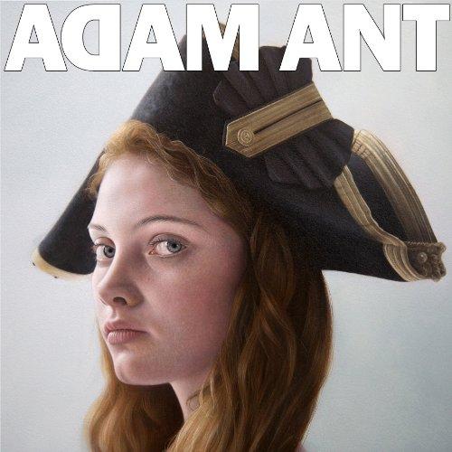 ADAM ANT - Adam Ant Is The Blueblack Hussar Marrying The Gunner