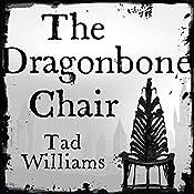 The Dragonbone Chair: Memory, Sorrow & Thorn, Book 1 | Tad Williams