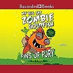 My Big Fat Zombie Goldfish: Fins of Fury | Mo O'Hara