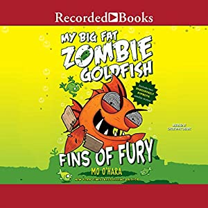 My Big Fat Zombie Goldfish Audiobook