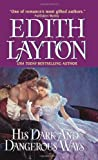 His Dark and Dangerous Ways (0061253634) by Layton, Edith