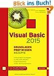 Visual Basic 2015  - Grundlagen, Prof...