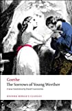 The Sorrows of Young Werther (Oxford Worlds Classics)