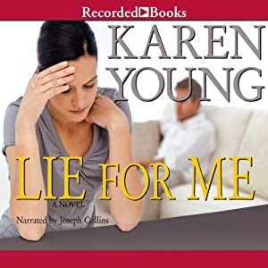 Lie for Me | [Karen Young]