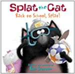 Splat The Cat: Back To School Splat!