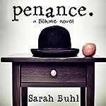 Penance | Sarah Buhl