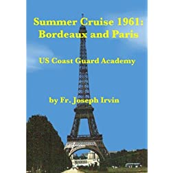 Summer Cruise 1961 - Bordeaux & Paris
