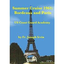 Summer Cruise 1961 - Bordeaux & Paris