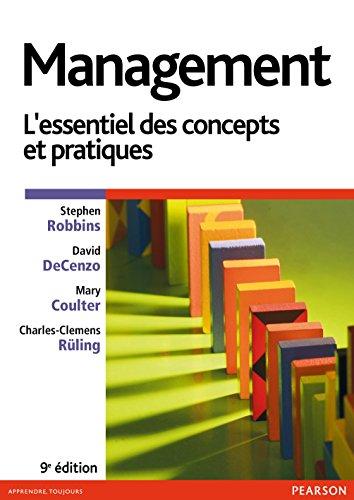 Management: L'essentiel des concepts et pratiques