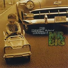 Big, Bigger, Biggest! The Best Of Mr. Big