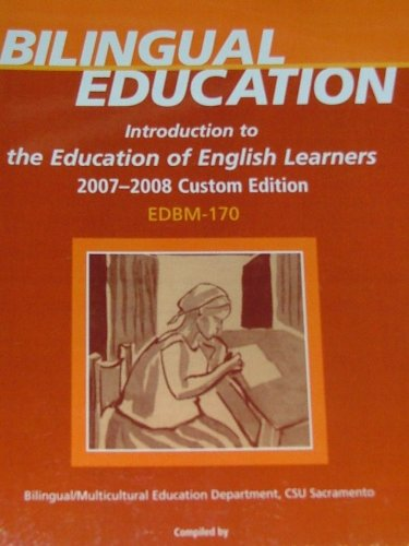 BILINGUAL EDUCATION: Introduction to the Education of...