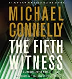 The Fifth Witness: A Lincoln Lawyer Novel (Mickey Haller) Michael Connelly