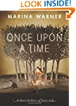 Once Upon a Time: A Short History of...