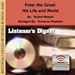 Peter the Great: His Life and World | Robert Massie