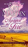 Against the Fire (Thorndike Press Large Print Basic Series)