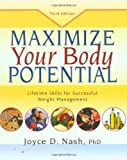 img - for Maximize Your Body Potential: Lifetime Skills for Successful Weight Management book / textbook / text book