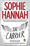 Sophie Hannah The Carrier: A Zailer and Waterhouse Mystery (Zailer & Waterhouse Mystery)
